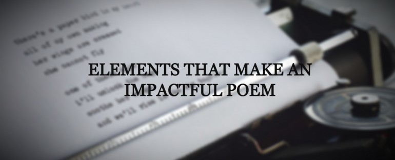 Elements that Make an Impactful Poem